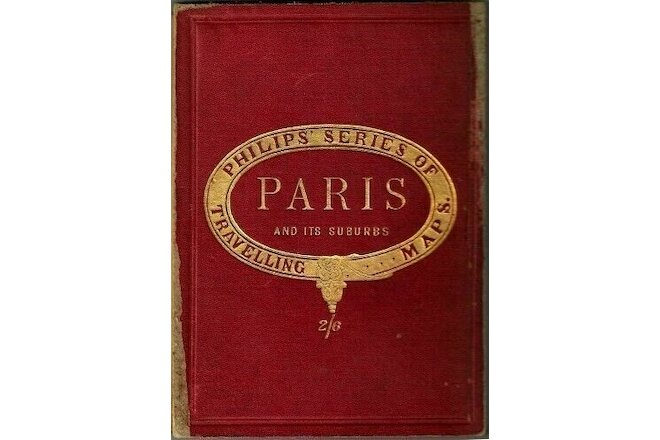 PHILIPS SERIES TRAVELLING FOLDOUT LINEN MAP c. 1880s NEW PLAN PARIS ITS SUBURBS