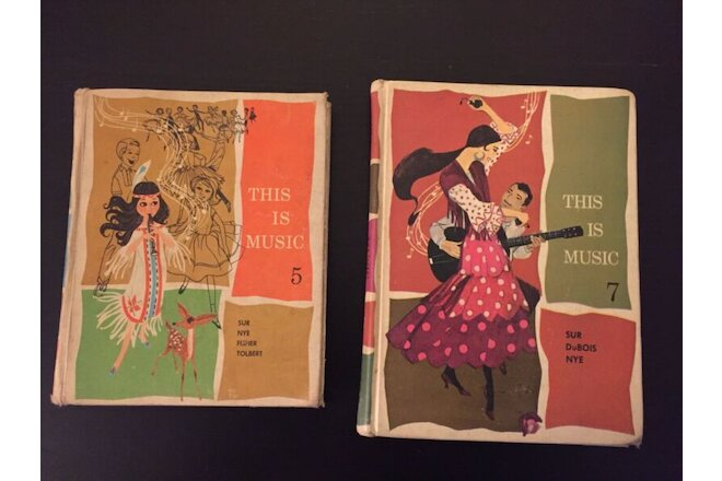 set of 2 Vintage School Music Books This Is Music #5 & #7 Hardbacks 1962 & 1966